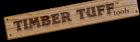Timber Tuff Tools