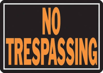 "10"" x 14"" ""No Trespassing"" Aluminum Sign"