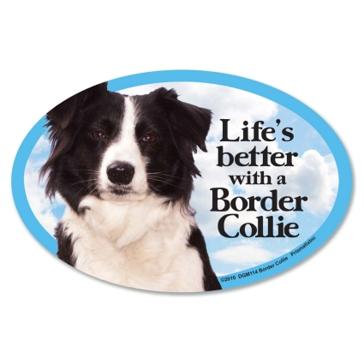 Prismatix  Lifes Better With A Border Collie Magnet