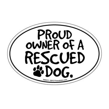 Prismatix Proud Owner Of A Rescued Dog Magnet