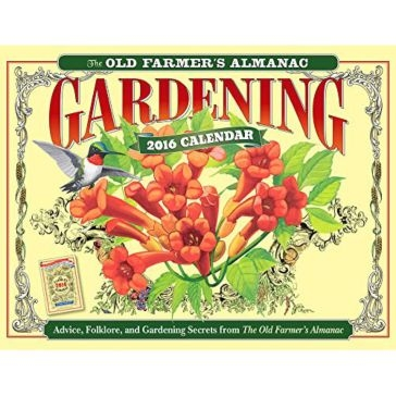 The Old Farmer's Almanac 2016 Gardening Calendar