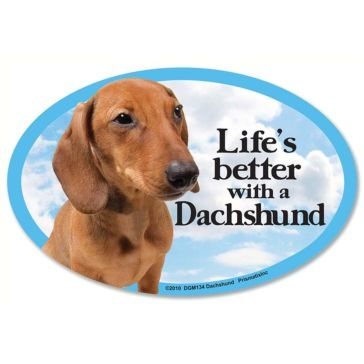 Prismatix  Lifes Better With A Dachshund Magnet