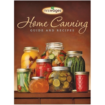 Mrs. Wages Home Canning Guide Book